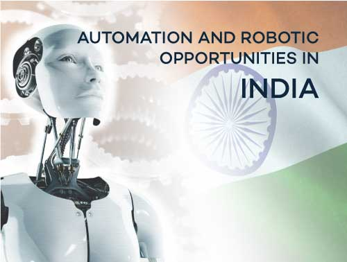 Automation and Robotic opportunities in India